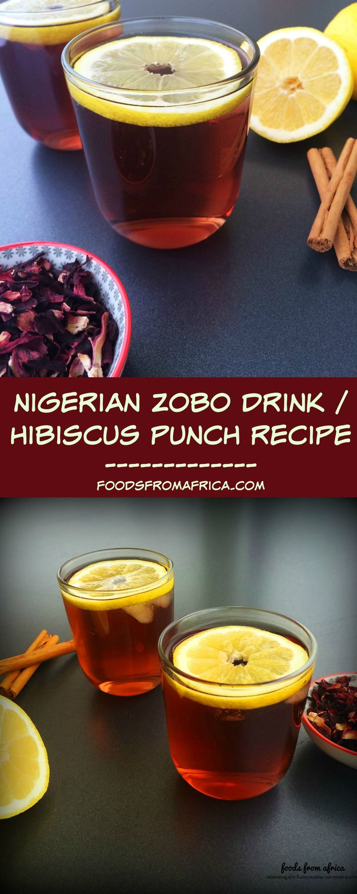 Forget over-boiled, over-sugared Zobo drinks. This 4-ingredient version of Zobo (Karkade/Sorrel/Hibiscus punch) is simple and refreshing.  Afro-fusion food blog | Nigerian drink recipe | African food blog.