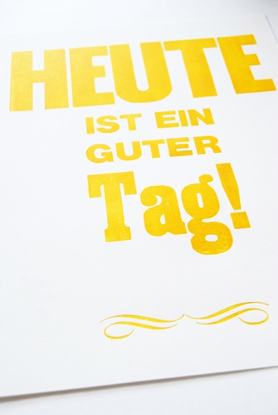 """Poster """"Heute ist ein guter Tag!"""" // """"Today is a good day"""" by monas_DickyBird via DaWanda.com"""