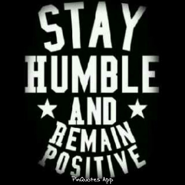Quotes About Staying Humble. QuotesGram