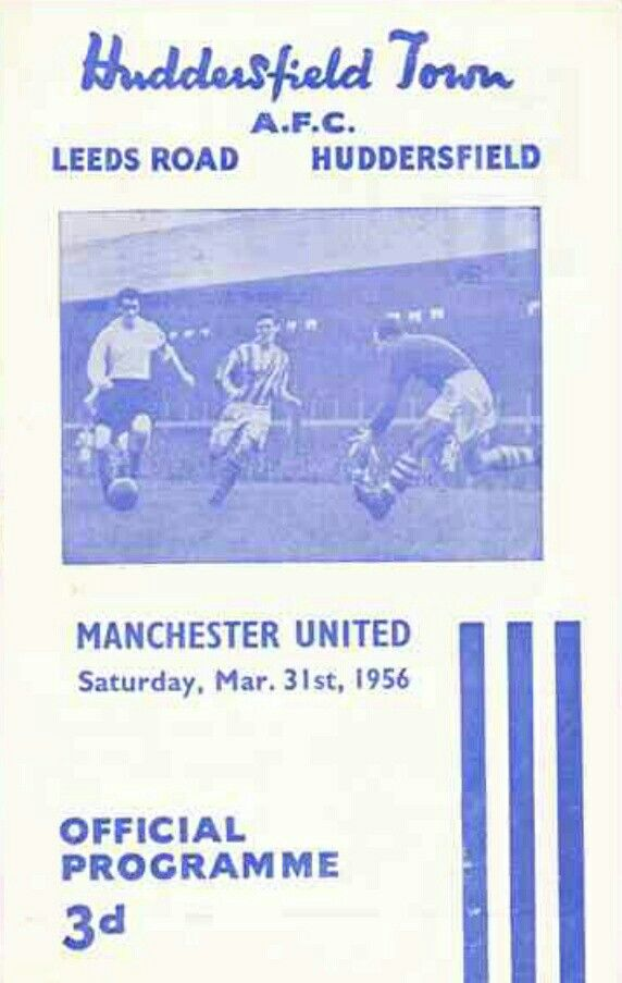 Huddersfield 0 Man Utd 2 in March 1956 at Leeds Road. The programme cover #Div1