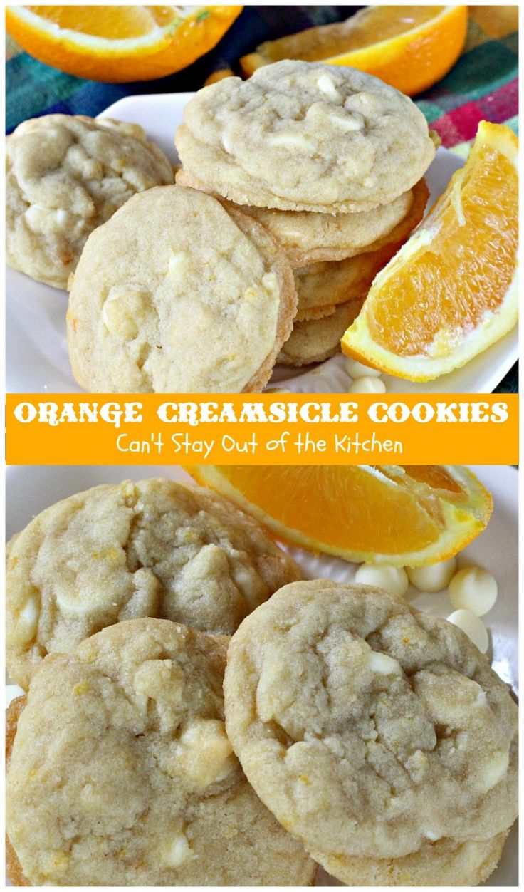 Orange Creamsicle Cookies | Can't Stay Out of the Kitchen |