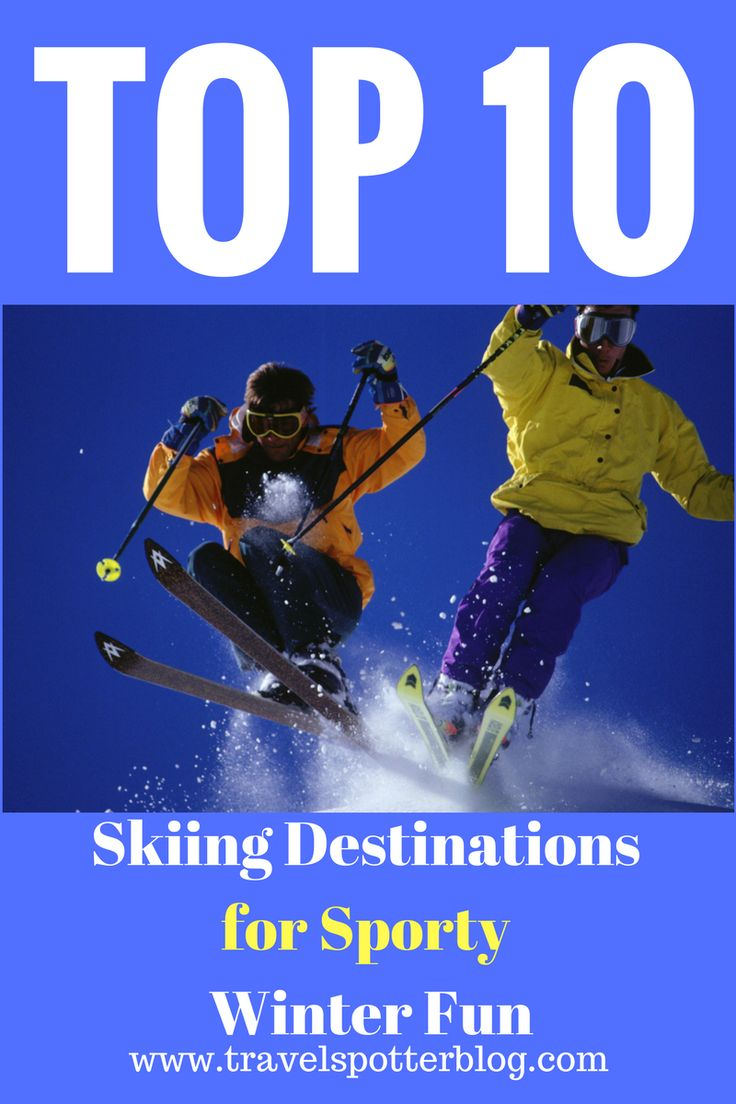 Top 10 Skiing Destinations for Sporty Winter Fun  http://travelspotterblog.com/2017/02/10/top-10-skiing-destinations-sporty-winter-fun/