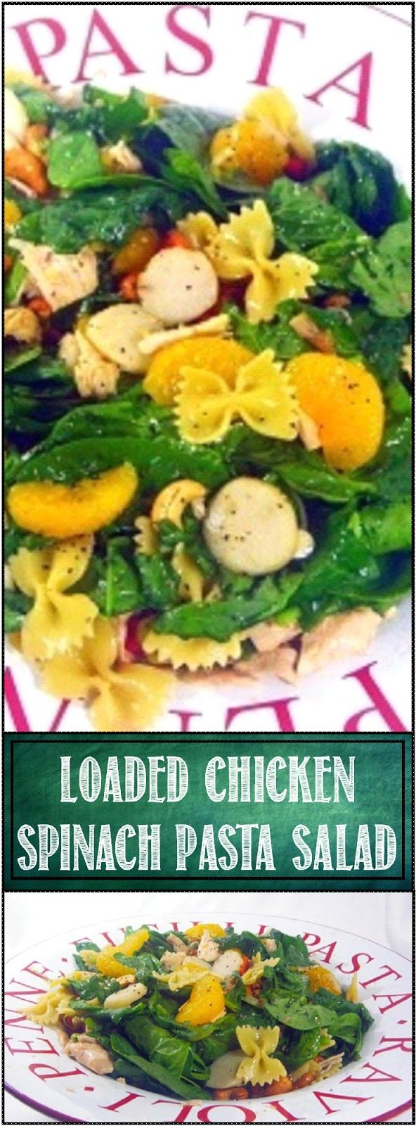 Inspired By eRecipeCards: LOADED Chicken Spinach Pasta Salad