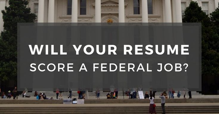 Will Your Resume Score A Federal Job?