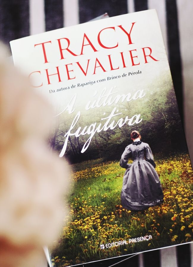 "What I Read: August - ""The last runaway"" by Tracy Chevalier"