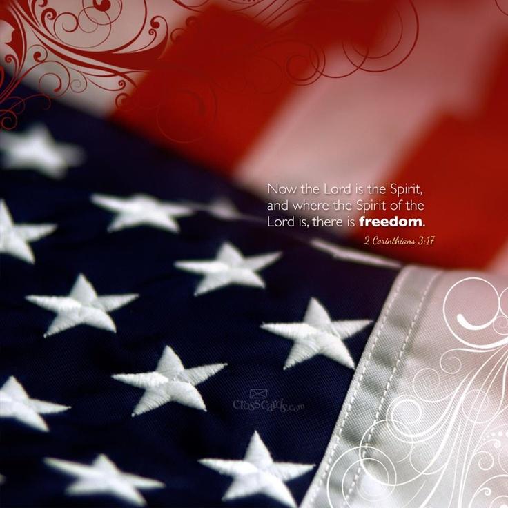 .Blessed America, 2 Corinthians, Freedom Rings, Corinthians 3 17, Corinthians 317, God Blessed, 4Th Of July, July 4Th, Freedom Calendar
