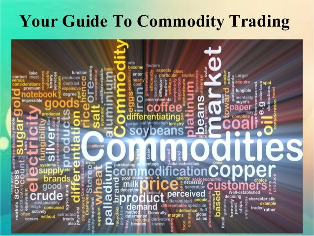 Your Guide to Commodity Trading  by merrisameyer6 via slideshare