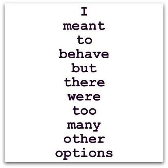 yep: Thoughts, Behav, My Life, Funny Stuff, Funny Quotes, Humor, Things, True Stories, Options