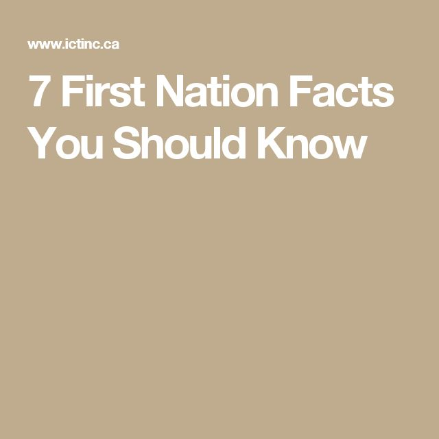 7 First Nation Facts You Should Know