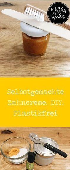 hausgemachte Zahnpasta. DIY. Plastisches Leben. Rezept und Anleitung abschalten – Jess