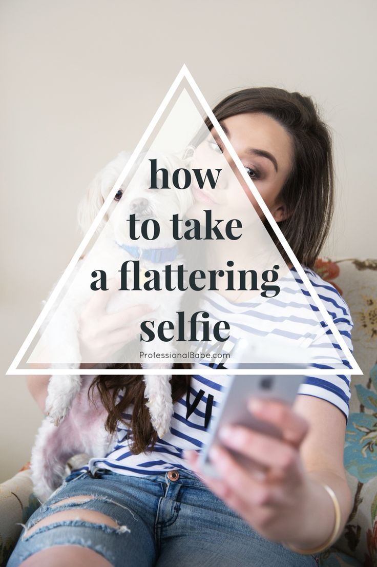How to take a flattering selfie. Camera angles you want to avoid as well as tips and tricks to get you to take your best ever photo • professionalbabe.com