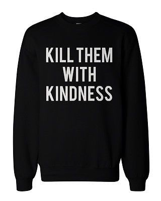 If you are looking for a high quality graphic sweatshirts this season, this is it! Made in USA, our sweatshirts are individually printed using a digital printer and quality is assured. - Funny Typogra