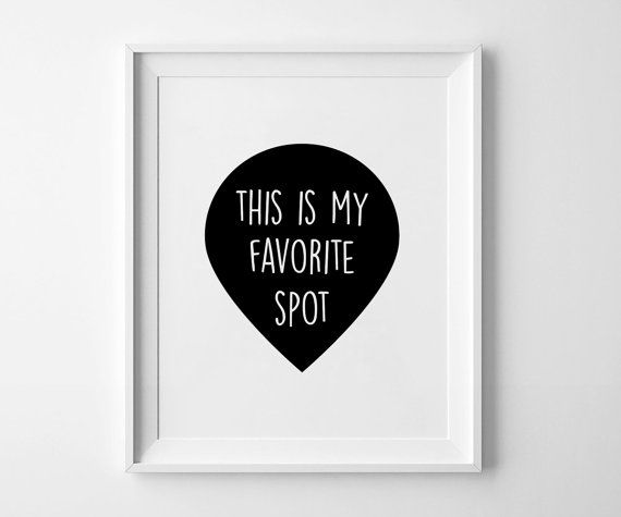 This is my favorite spot - Wall Art ♥ PRINTABLE POSTER ♥ INSTANT DOWNLOAD ♥ Hi! Welcome to PxlNEST! The poster comes in • A3 (29,7 x 42 cm) .pdf •