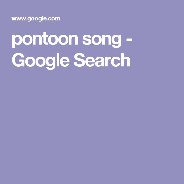 pontoon song - Google Search