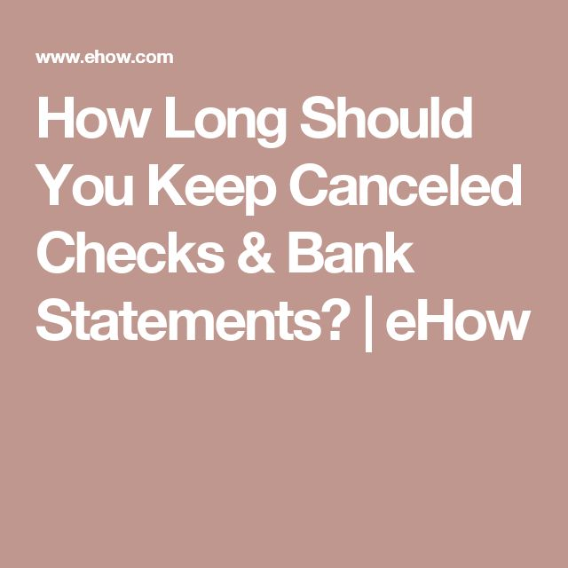 How Long Should You Keep Canceled Checks  Bank Statements  Bank