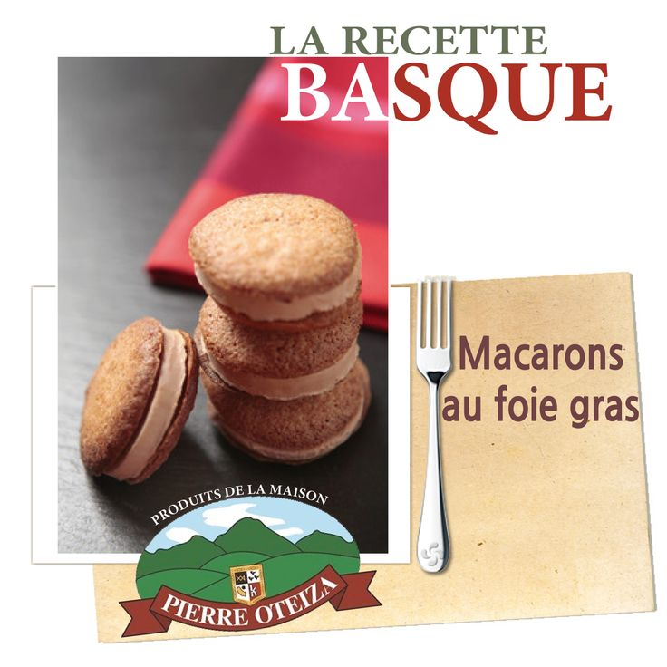 La #recette #basque de #macarons au #foie_gras ... par Pierre Oteiza !  Tous les ingrédients sont à retrouver dans notre Boutique de vente à emporter à #Montpellier :)  http://www.trinquefougasse.com/blog/article/recette-de-macarons-au-foie-gras.html