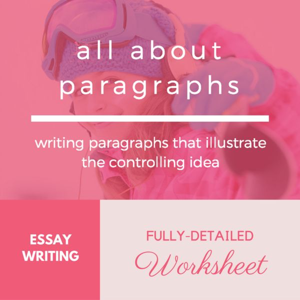 All About Paragraph Writing Worksheet