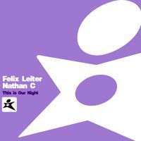 """Nathan C & Felix Leiter - """"This Is Our Night"""" (Out Now) by Nathan C on SoundCloud"""