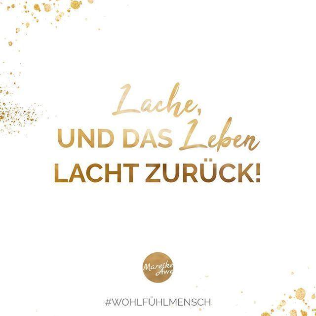 Lache Und Das Leben Lacht Zuruck Regram Via Bvpulu5alzn Selbstliebe Lernen Leben Weisheiten