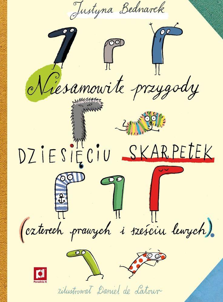 polska ilustracja dla dzieci: Nowość - Niesamowite przygody dziesięciu skarpetek