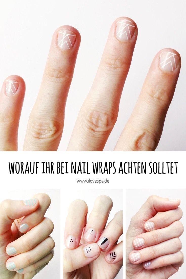 Maniküre mit Nail Wraps – worauf Sie achten sollten: 5 Tipps & Tricks! Maniküre mit Nailwraps – Minimal Maniküre ohne Lack – Worauf Sie achten sollten