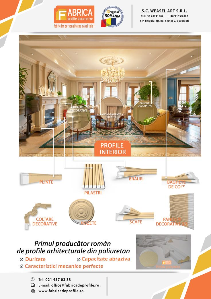 Profile decorative pentru interior Plinte decorative din poliuretan Brâuri decorative din poliuretan Pilastrii  Coltare decorative din poliuretan Rozete Scafe decorative Panouri Decorative 3D  http://www.fabricadeprofile.ro/