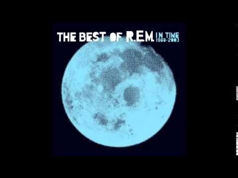 R.E.M. - Best of R.E.M. - In Time (1988 - 2003) - Full album. - YouTube