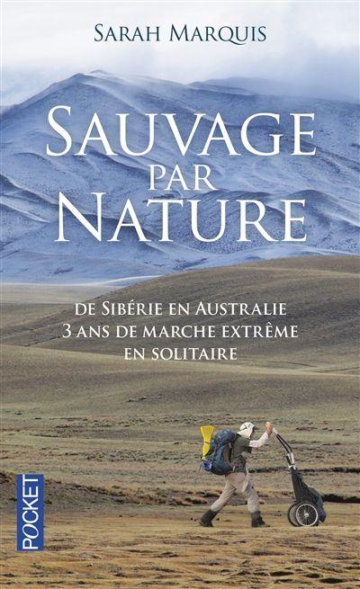 Sauvage par nature - Sarah Marquis - Librairie Mollat Bordeaux