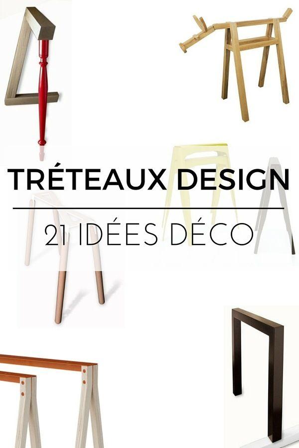 Tréteaux Design : 21 Idées Pour La Table Ou Le Bureau  http://www.homelisty.com/treteaux-design/