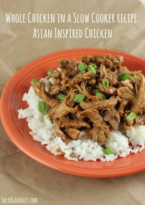 Whole Chicken in a Slow Cooker Recipe: Asian Inspired Chicken