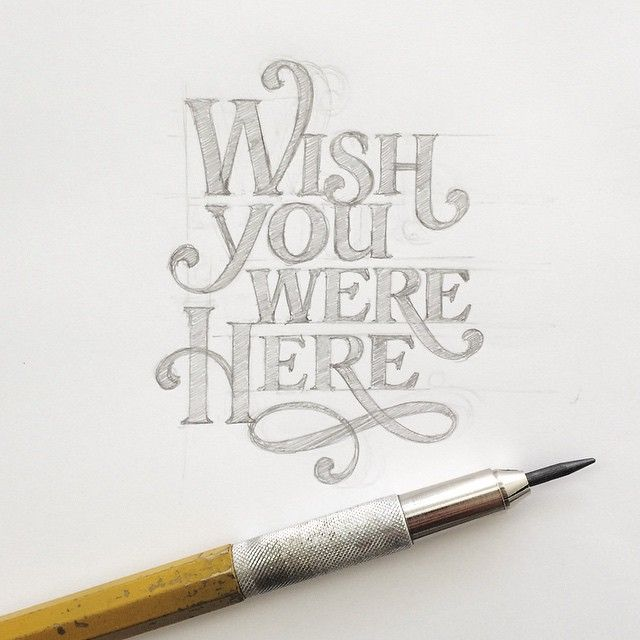 Insomnia hit me tonight so I started digging through old sketches & ended up re-drawing some discarded lettering comps. Always liked this one. #sketch #lettering #handlettering #wishyouwerehere