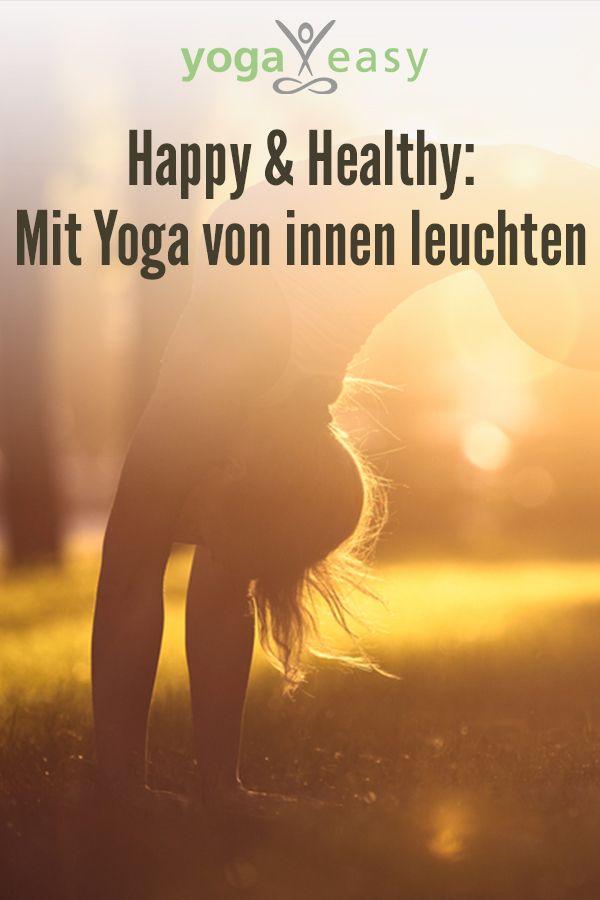 So hilft Yoga dir, von innen zu leuchten und positive Schwingungen in dein Leben zu bringen