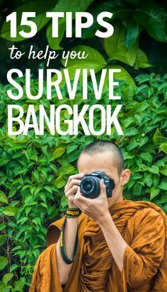 15 tips to help you to survive Bangkok.