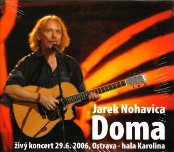 Album zpěváka Jarek Nohavica - Doma na CD + DVD 2006