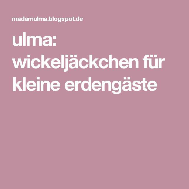 ulma: wickeljäckchen für kleine erdengäste