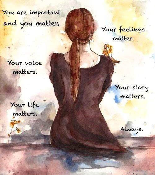 You are important...always