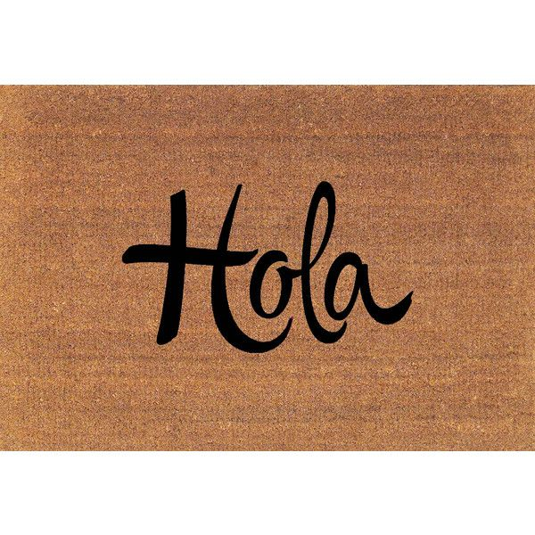 Hola Spanish Hello Door Mat Coir Doormat Rug 2 X 2 11 (24 Inches X 35... ($38) ❤ liked on Polyvore featuring home, rugs, brown, floor & rugs, home & living, coconut fiber mat, coconut fiber door mats, brown rug, brown area rugs and coir rugs