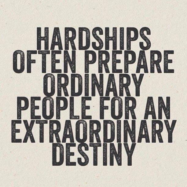 Hardships often prepare ordinary people for an extraordinary destiny. #entrepreneur #entrepreneurship