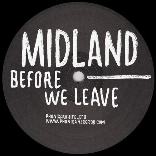 Midland - Before We Leave [Phonica White]