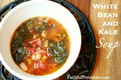 White Bean and Kale Soup | Easy Soup Recipes | Healthy Kale Recipes — Faithful Provisions
