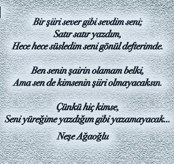 Bir şiiri sever gibi sevdim seni; Satır satır yazdım, Hece hece süsledim seni gönül defterimde. Ben senin şairin olamam belki, Ama sen de kimsenin şiiri olmayacaksın. Çünkü hiç kimse, Seni yüreğime yazdığım gibi yazamayacak... - Neşe Ağaoğlu (Kaynak: Instagram - siirlikkadinlar) #sözler #anlamlısözler #güzelsözler #manalısözler #özlüsözler #alıntı #alıntılar #alıntıdır #alıntısözler #şiir #edebiyat