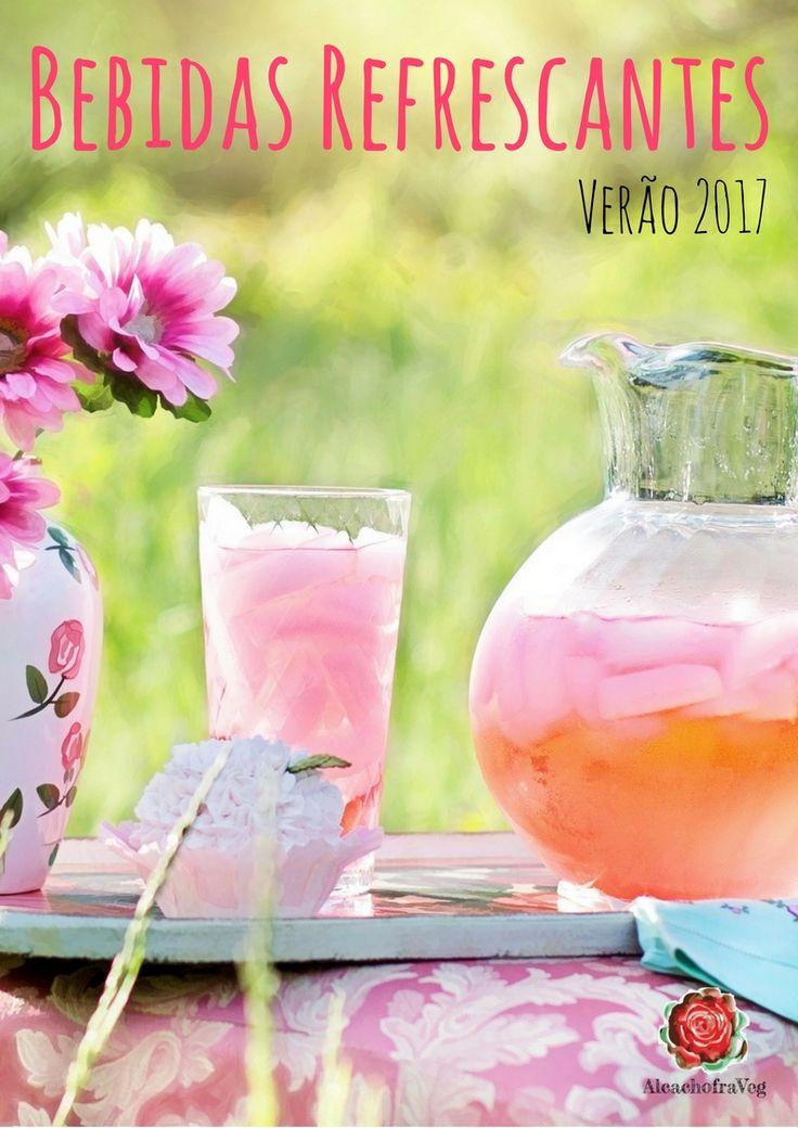 AlcachofraVeg - A solução para uma vida saudável | Receitas Vegetarianas Saudáveis e Saborosas | Livro Digital Verão 2017 - Bebidas Refrescantes