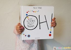 """Exploitation du livre """"Oh ! Un livre qui fait des sons"""" Hervé Tullet"""