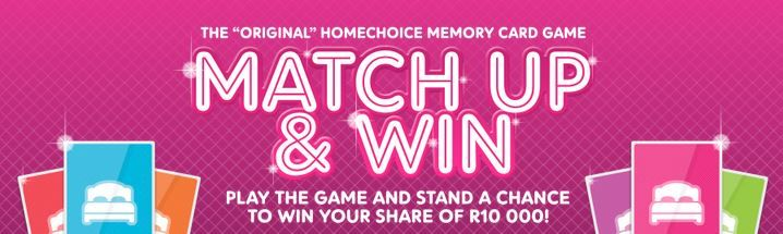 Play the Match Up & Win game and stand a chance to win your share of R10000 | Ends 31 August 2015
