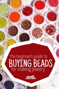 Your full guide to buying beads for jewelry making crafts and DIY projects! This is geared toward helping beginners understand various bead shapes, materials, and types.