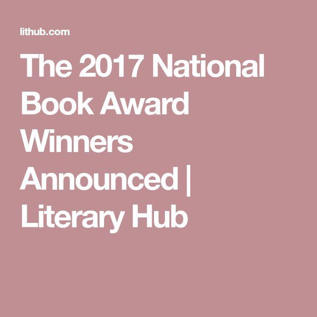 The 2017 National Book Award Winners Announced | Literary  Hub