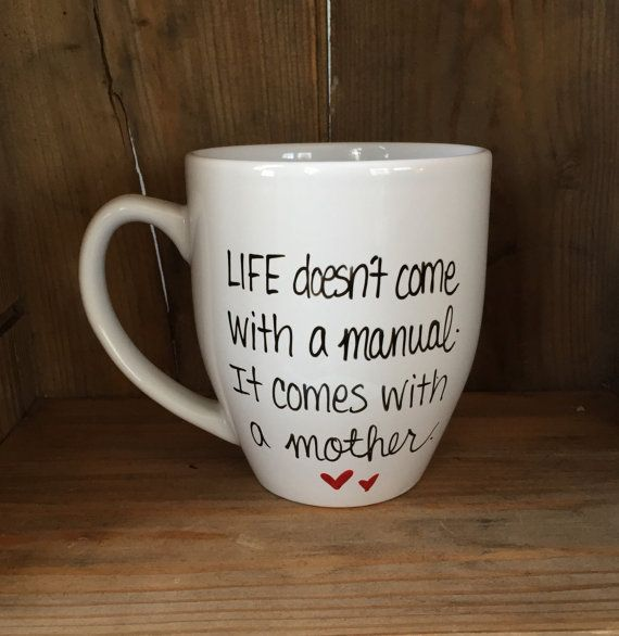 Life doesn't come with a manual it comes with the mother mug, Mother's Day mug, gift for mom, mug for mom, awesome mom mug