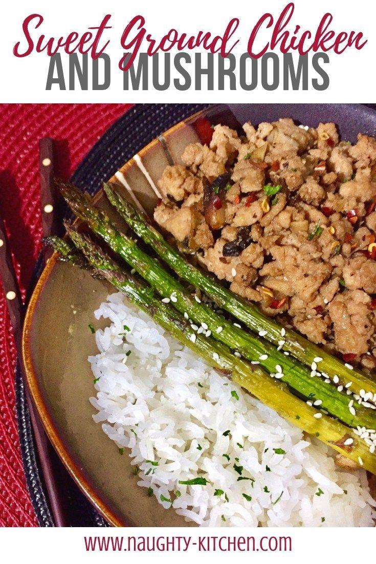 Sweet Ground Chicken And Mushrooms Naughty Kitchen Com Healthy Mealprep Recipes Ground Chicken Healthy Recipes Ground Chicken Recipes