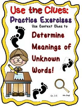 Use Context Clues- for Meanings of Unknown Words- Bounty of lessons and practice to develop this skill.