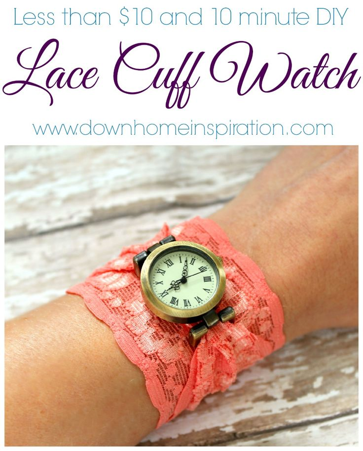 DIY Lace Cuff Watch - Down Home Inspiration Please visit our website @ www.steampunkvapemod.com